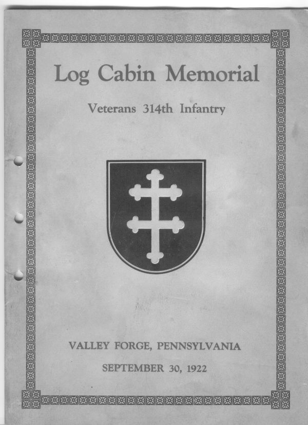 314th Infantry Regiment AEF - 1922 Log Cabin Memorial Dedication