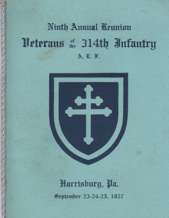 314th Infantry Regiment AEF - 1927 Reunion Booklet