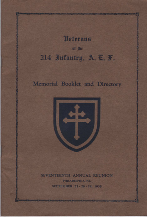 Veterans 314th Infantry Regiment A.E.F. - Reunion Booklet - September 1935