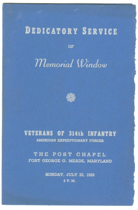 314th Infantry Regiment - July 23, 1939 Dedicatory Service of Memorial Window - The Post Chapel - Fort George G. Meade