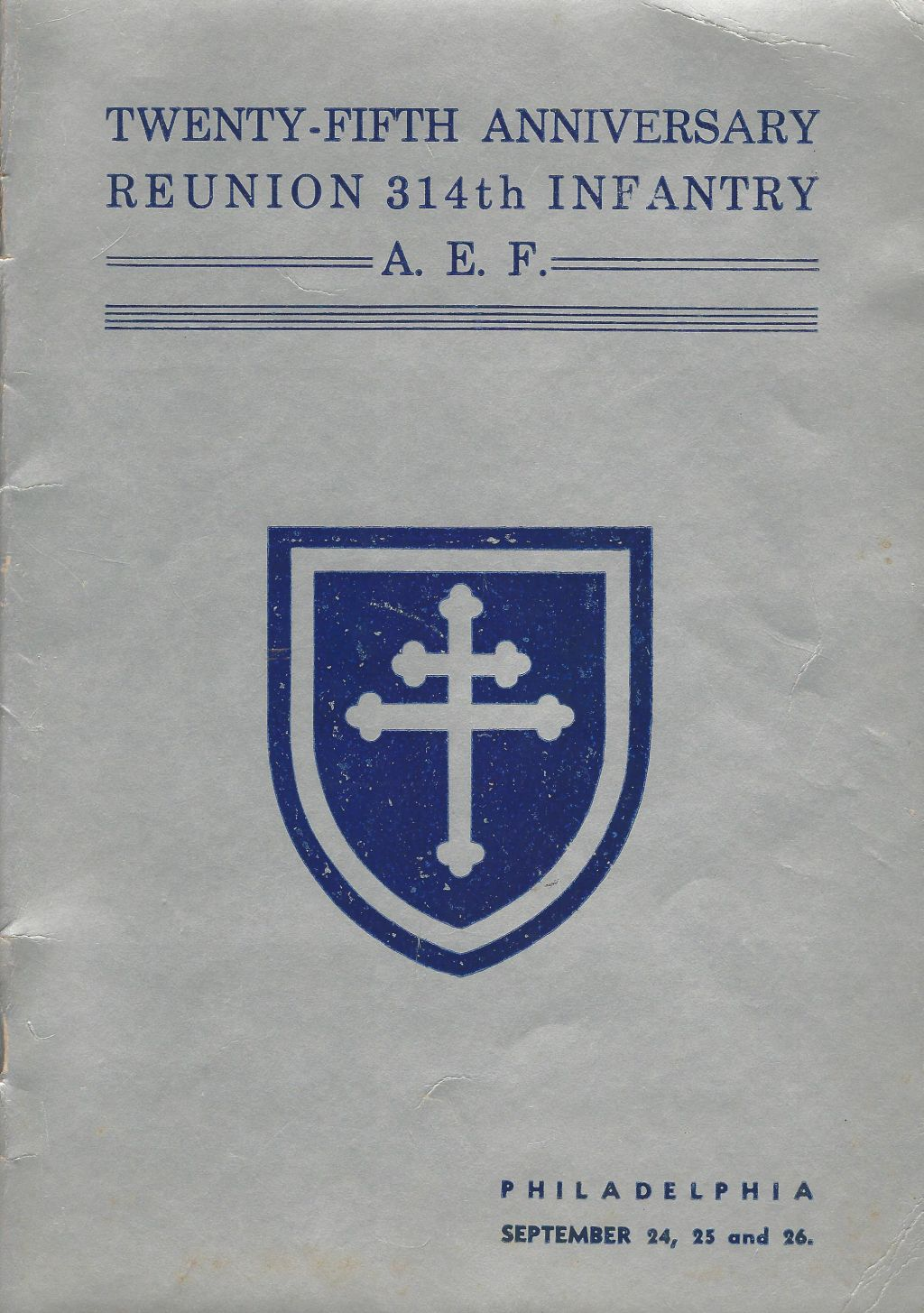 Veterans 314th Infantry Regiment A.E.F. - 1943 Reunion Booklet - 01
