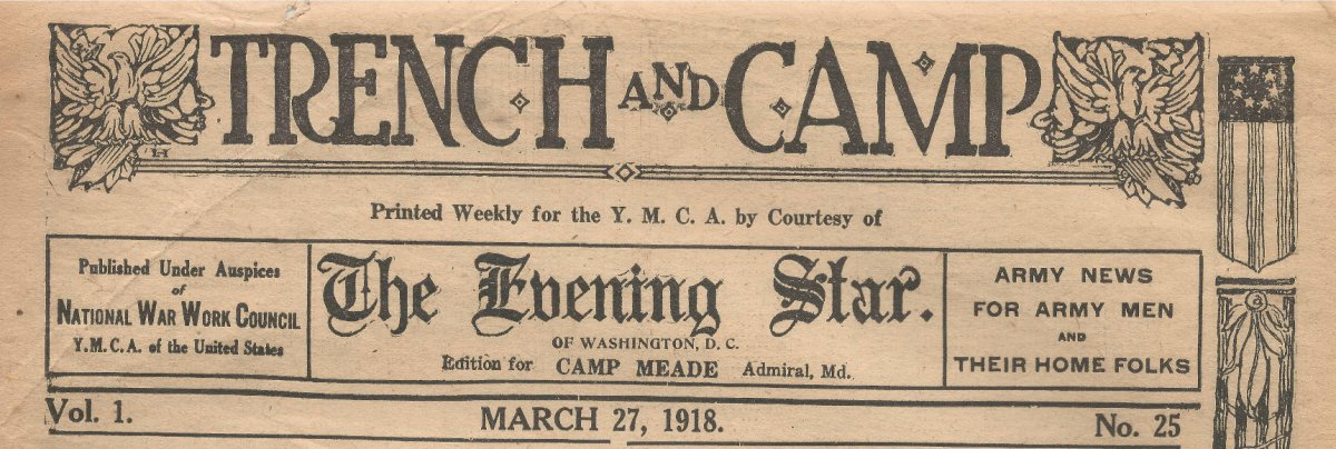 Trench and Camp newspaper FOR CAMP MEADE dated March 27, 1918