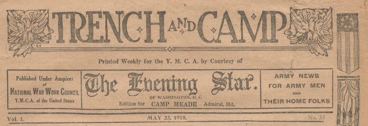 Trench and Camp newspaper FOR CAMP MEADE dated May 23, 1918