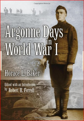 314th Infantry Amazon book Argonne Days in World War I by Horace L. Baker ISBN 0826217087