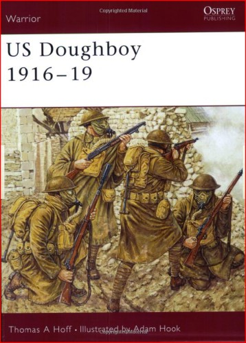 314th Infantry Amazon book Warrior 79: US Doughboy 1916-19 by Thomas Hoff ISBN 1841766763