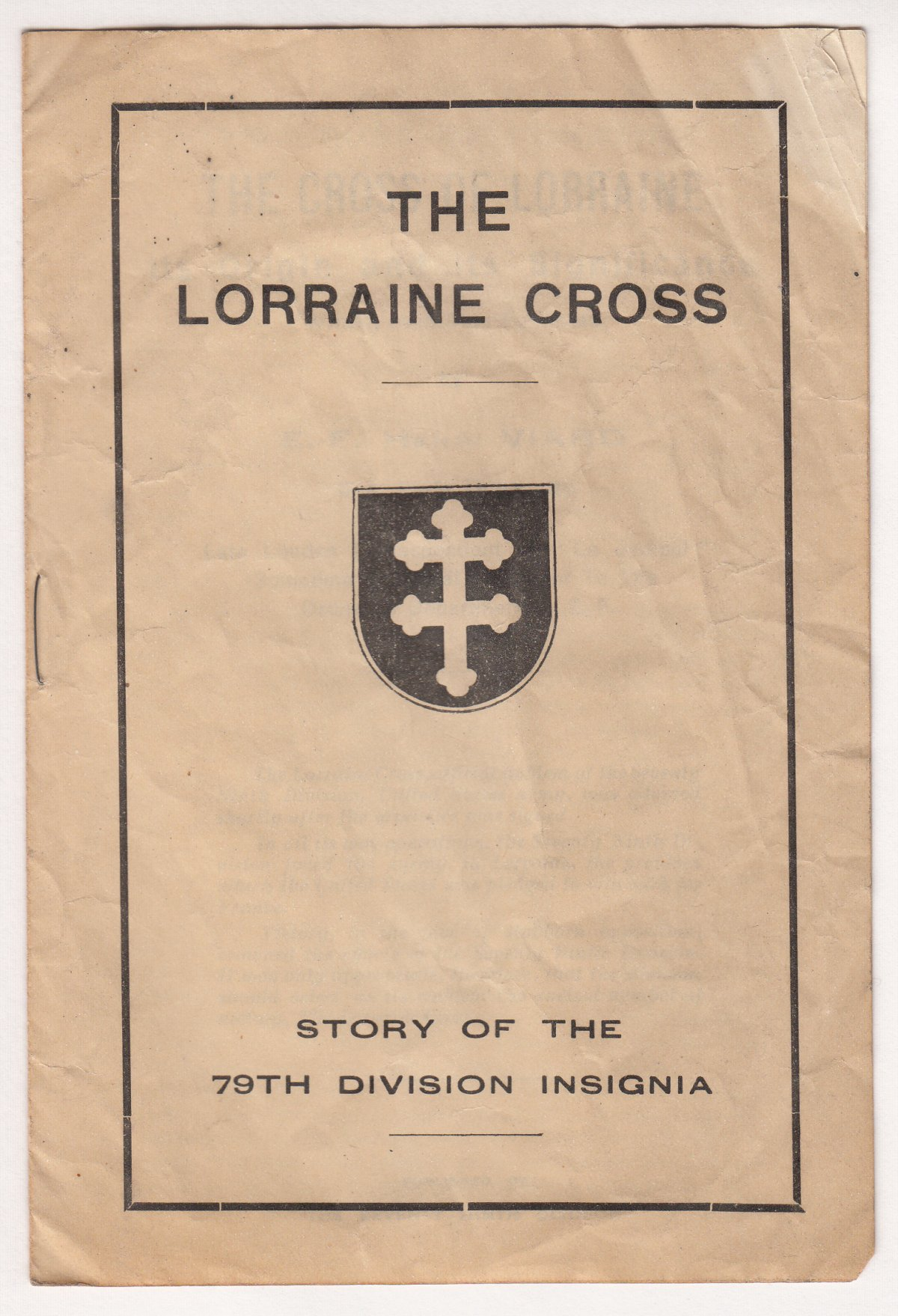 The Lorraine Cross Story of the 79th Division Insignia - Page 1