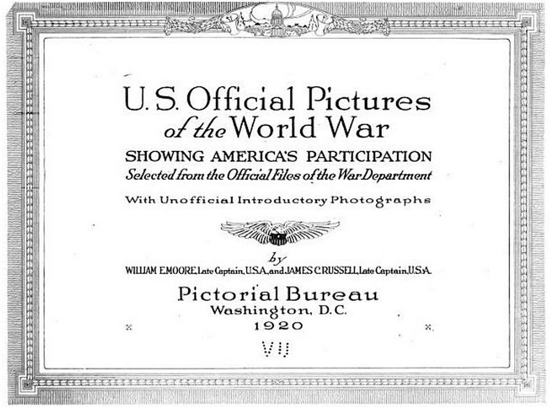 Book - US Official Pictures of the World War - 1920 - 576 page book - 623 page PDF