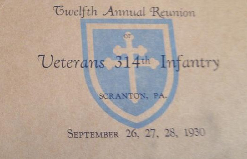 1930 Veterans of the 314th Infantry A.E.F. Annual Reunion #12 in Scranton, PA September 26 27 28 1930