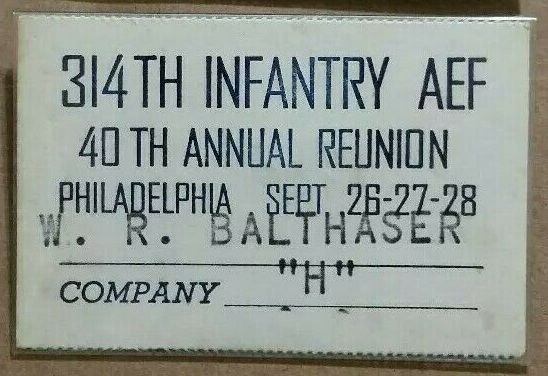 314th Infantry 39th annual reunion 1958 Philadelphia PA name badge Walter Balthaser
