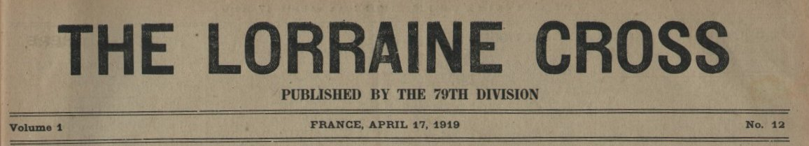 314th Infantry Regiment - Lorraine Cross newspaper dated April 17, 1919 - masthead