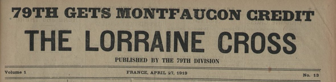 314th Infantry Regiment - Lorraine Cross newspaper dated April 27, 1919 - masthead