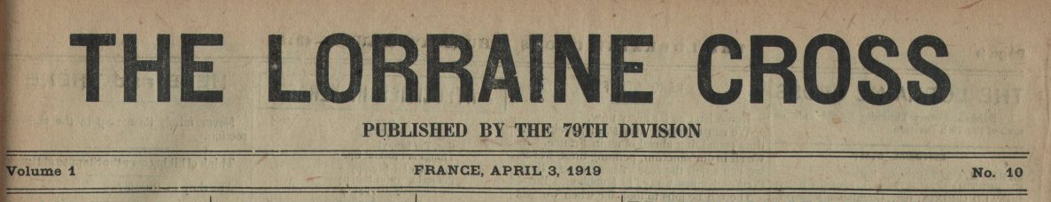 314th Infantry Regiment - Lorraine Cross newspaper dated April 3, 1919 - masthead