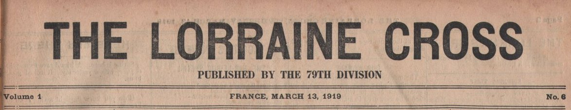 314th Infantry Regiment - Lorraine Cross newspaper dated March 13, 1919 - masthead