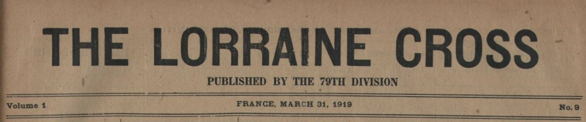 314th Infantry Regiment - Lorraine Cross newspaper dated March 31, 1919 - masthead