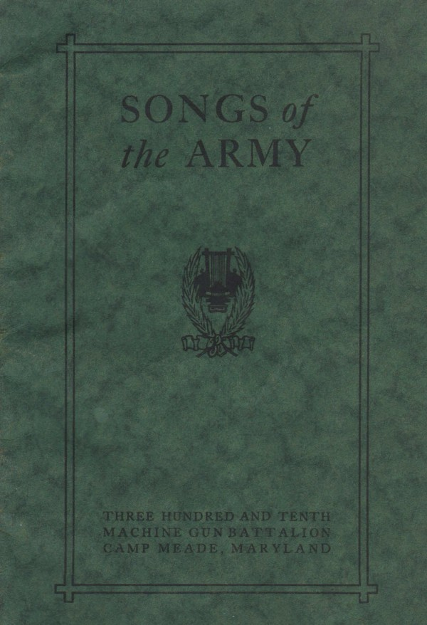 Camp Meade - Songs of the Army - 1918 - Army Service Schools Press - Fort Leavenworth Kansas - Front Cover